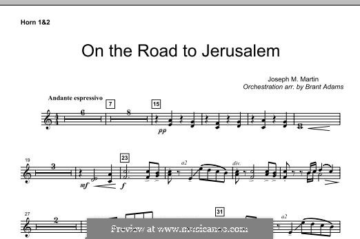 On The Road To Jerusalem: F Horn 1,2 part by Joseph M. Martin