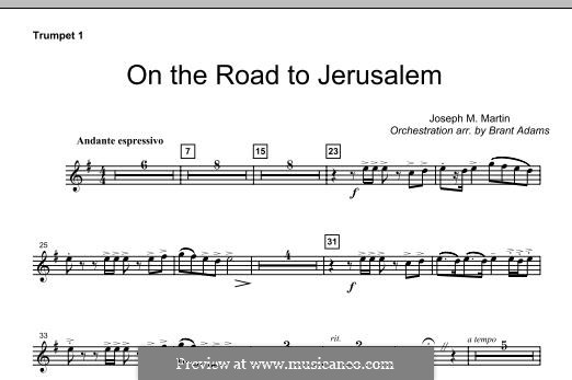 On The Road To Jerusalem: Bb Trumpet 1 part by Joseph M. Martin