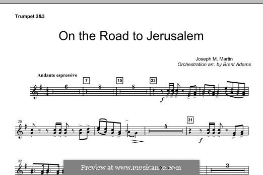 On The Road To Jerusalem: Bb Trumpet 2,3 part by Joseph M. Martin