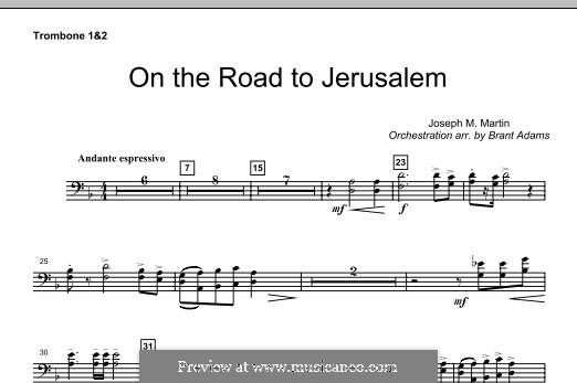 On The Road To Jerusalem: Trombone 1 & 2 part by Joseph M. Martin