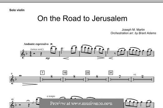 On The Road To Jerusalem: Solo Violin part by Joseph M. Martin