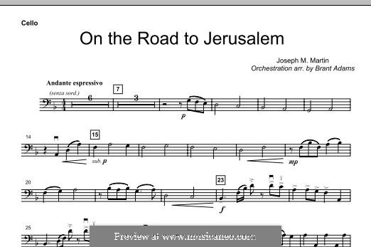 On The Road To Jerusalem: Cello part by Joseph M. Martin