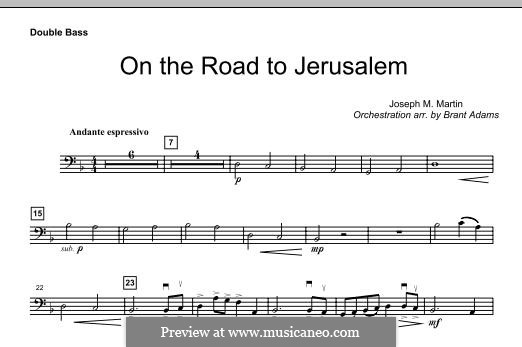 On The Road To Jerusalem: Double Bass part by Joseph M. Martin