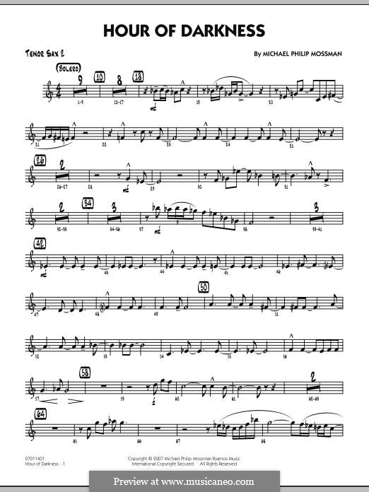 Hour of Darkness: Tenor Sax 2 part by Michael Philip Mossman