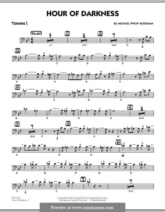 Hour of Darkness: Trombone 2 part by Michael Philip Mossman