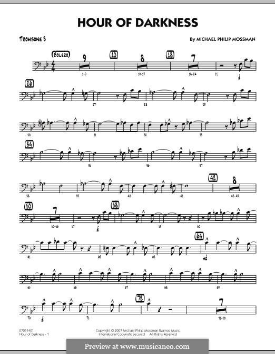 Hour of Darkness: Trombone 3 part by Michael Philip Mossman