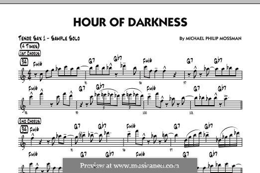 Hour of Darkness: Solo Sheet - Tenor Sax part by Michael Philip Mossman