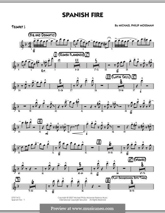 Spanish Fire: Trumpet 1 part by Michael Philip Mossman
