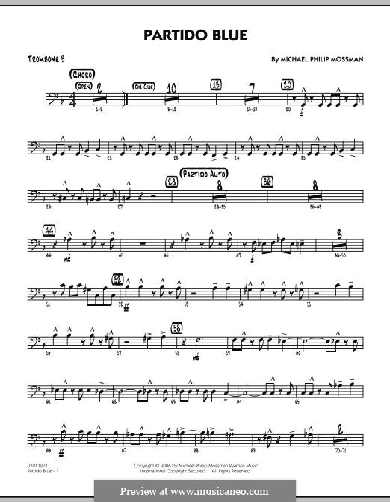 Partido Blue: Trombone 3 part by Michael Philip Mossman