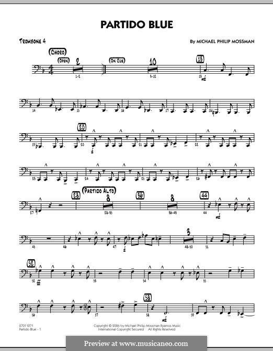 Partido Blue: Trombone 4 part by Michael Philip Mossman