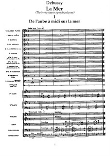 La mer (The Sea), L.109: No.1 De l'aube à midi sur la mer by Claude Debussy