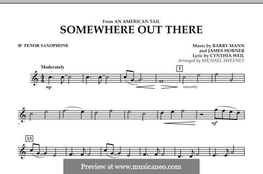 Somewhere Out There (from An American Tail) arr. Michael Sweeney: Bb Tenor Saxophone part by Barry Mann, Cynthia Weil, James Horner
