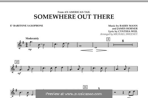 Somewhere Out There (from An American Tail) arr. Michael Sweeney: Eb Baritone Saxophone part by Barry Mann, Cynthia Weil, James Horner
