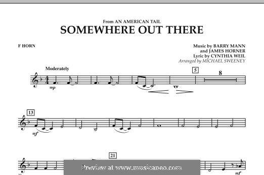 Somewhere Out There (from An American Tail) arr. Michael Sweeney: F Horn part by Barry Mann, Cynthia Weil, James Horner
