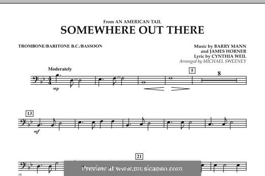 Somewhere Out There (from An American Tail) arr. Michael Sweeney: Trombone/Baritone B.C./Bassoon part by Barry Mann, Cynthia Weil, James Horner