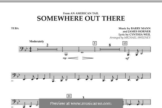 Somewhere Out There (from An American Tail) arr. Michael Sweeney: Tuba part by Barry Mann, Cynthia Weil, James Horner