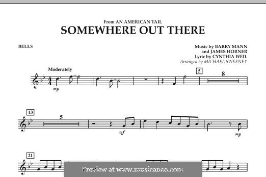 Somewhere Out There (from An American Tail) arr. Michael Sweeney: Bells part by Barry Mann, Cynthia Weil, James Horner