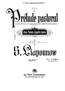 Prelude Pastorale for Organ, Op.54b: For two pianos four hands by Sergei Lyapunov