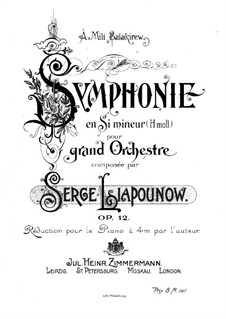 Symphony in B Minor, Op.12: Arrangement for piano four hands by Sergei Lyapunov