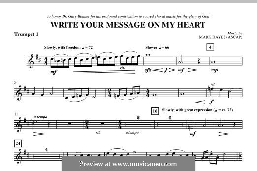 Write Your Message On My Heart: Bb Trumpet 1 part by Mark Hayes