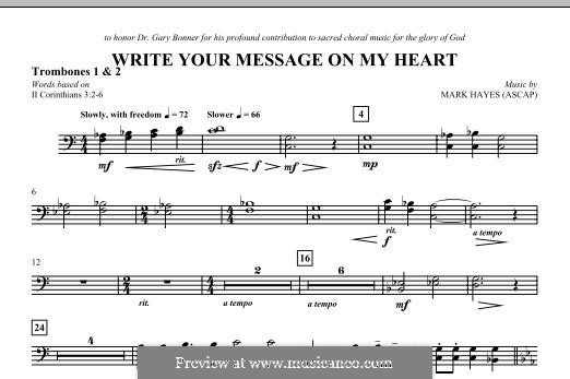 Write Your Message On My Heart: Trombone 1 & 2 part by Mark Hayes