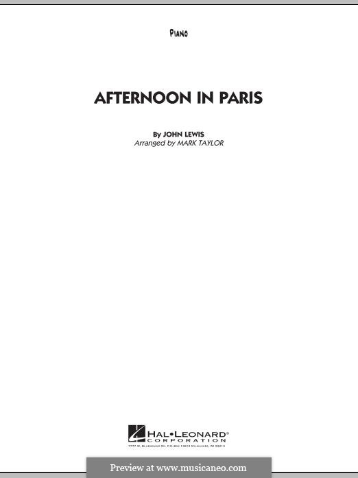 Afternoon in Paris: Piano part by John Aaron Lewis