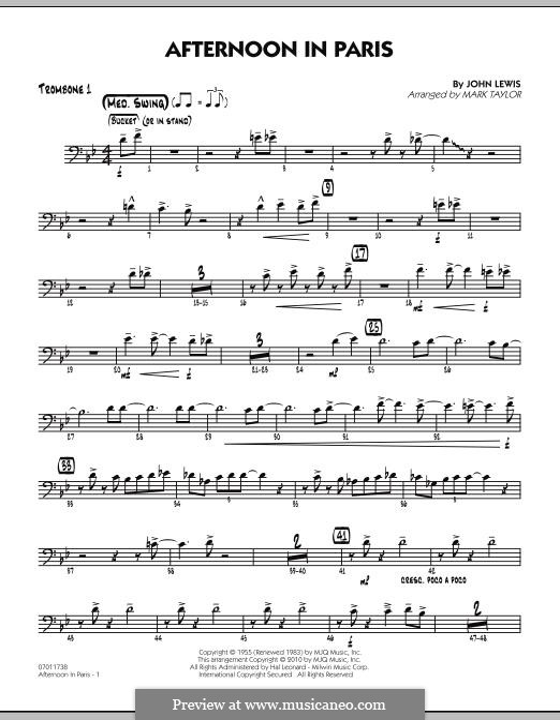Afternoon in Paris: Trombone 1 part by John Aaron Lewis