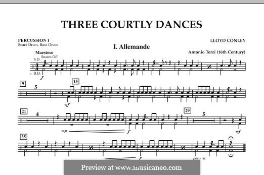 Three Courtly Dances: Percussion 1 part by Lloyd Conley