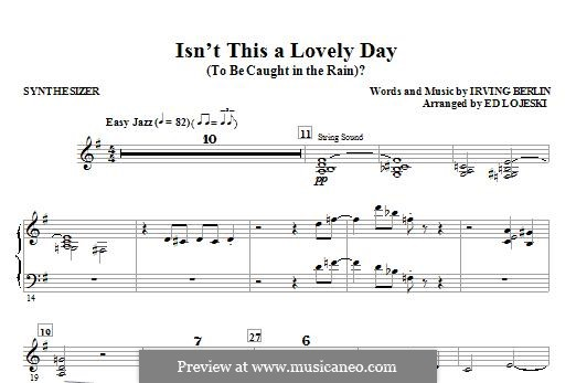 Isn't This a Lovely Day (To Be Caught in the Rain?): Synthesizer part by Irving Berlin