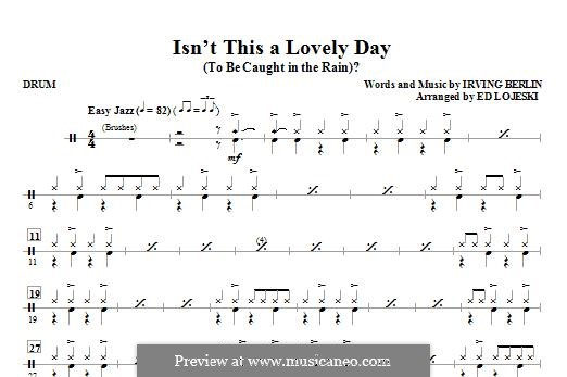 Isn't This a Lovely Day (To Be Caught in the Rain?): Drums part by Irving Berlin