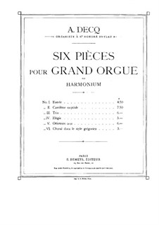 Six Pieces for Organ: Complete set by Adhemar Decq