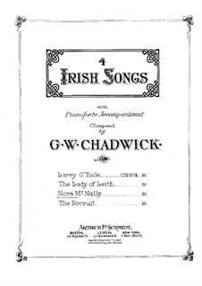Four Irish Songs: Nora McNally by George Whitefield Chadwick