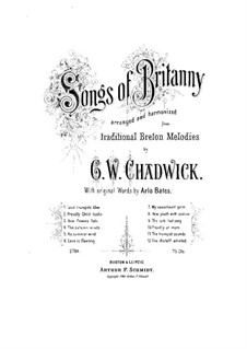 Songs of Brittany: Songs of Brittany by George Whitefield Chadwick