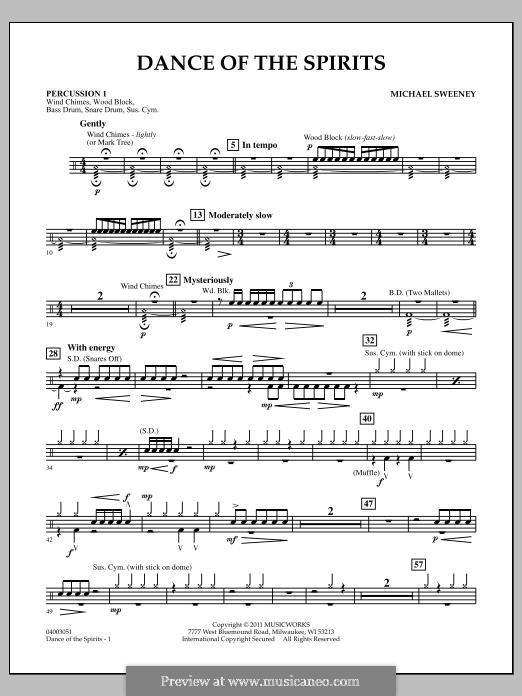 Dance of the Spirits: Percussion 1 part by Michael Sweeney
