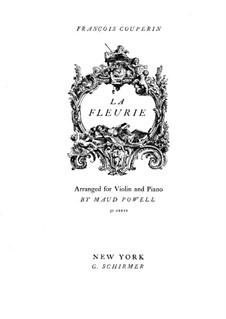 La fleurie ou La tendre nanette: For violin and piano by François Couperin