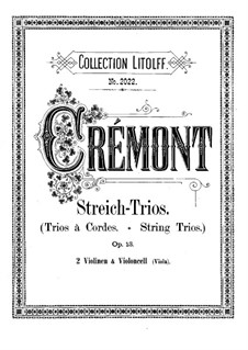 Three Trios for Violins and Cello (or Viola), Op.13: Violin I part by Pierre Crémont