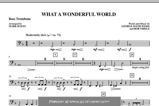 What a Wonderful World, for Orchestra (arr. Mark Hayes): Bass Trombone part by Bob Thiele, George David Weiss