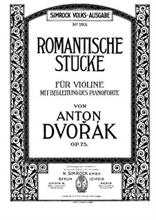 Four Romantic Pieces, B.150 Op.75: For violin and piano by Antonín Dvořák