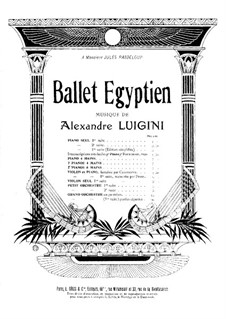 Ballet égyptien, Op.12: Four movements. For two pianos four hands – piano I part by Alexandre Luigini