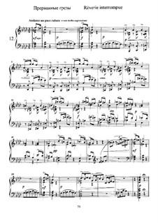 Twelve Pieces , TH 138 Op.40: No.12 Rêverie interrompue (Interrupted Dreaming) by Pyotr Tchaikovsky