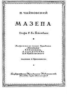 Mazepa, TH 7: Complete opera by Pyotr Tchaikovsky