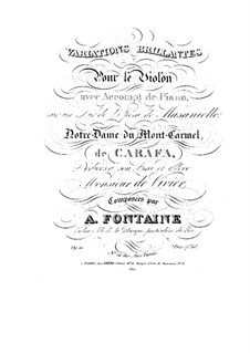 Variations Brilliant on Theme from 'Masaniello' by M. Carafa, Op.21 No.14: Variations Brilliant on Theme from 'Masaniello' by M. Carafa by Antoine Fontaine