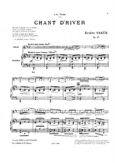 Chant d'hiver. Poem No.3, Op.15: For violin and piano – score and solo part by Eugène Ysaÿe