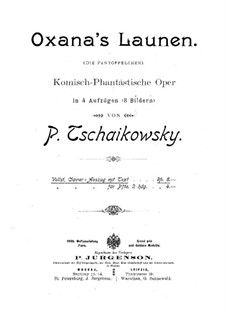 The Slippers, TH 8: Acts I-II by Pyotr Tchaikovsky