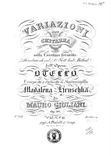 Variations on Theme 'Deh calma oh ciel' from 'Othello' by Rossini, Op.101: For guitar by Mauro Giuliani