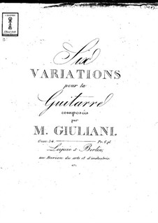 Six Variations for Guitar, Op.34: For a single performer by Mauro Giuliani