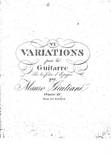 Six Variations for Guitar, Op.45: Six Variations for Guitar by Mauro Giuliani
