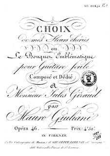 Choix de mes fleurs cheries ou Le Bouquet Emblématique, Op.46: For guitar by Mauro Giuliani