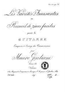 Les variétés amusantes ou recueil de pieces faciles, Op.54: Les variétés amusantes ou recueil de pieces faciles by Mauro Giuliani