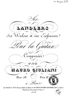 Six Ländler, Six Waltzes and Six Ecossaises, Op.58: Six Ländler, Six Waltzes and Six Ecossaises by Mauro Giuliani